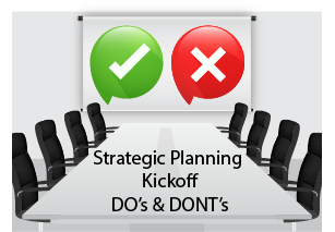 The DO's and DON'Ts of Kicking Off Strategic Planning Season