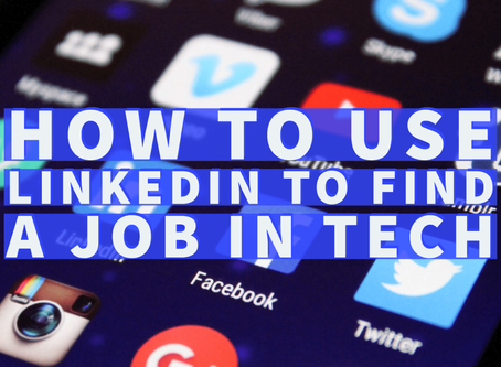 How to use LinkedIn to find a new tech job