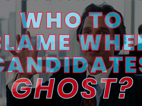 "Who's to Blame When a Candidate ""Ghosts"" the Interview?"