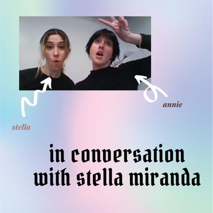 In Conversation with Stella Miranda