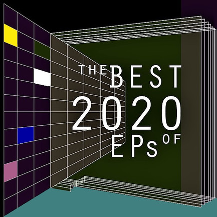 The Best EPs of 2020