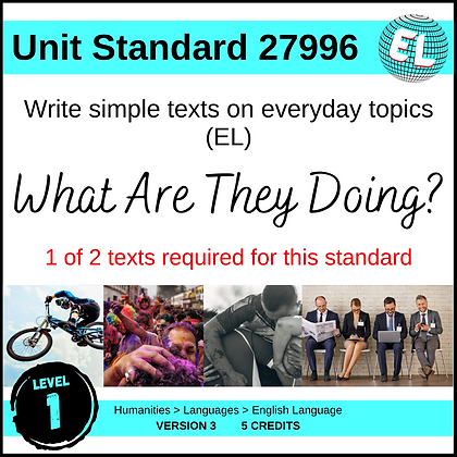 US27996 Write Simple Texts (EL -Level 1) - What Are They Doing?