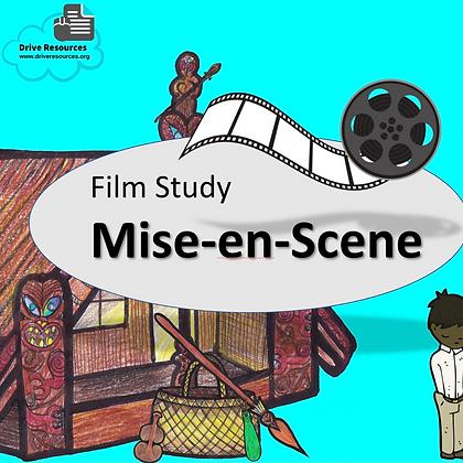 Film Study - Mise-en-Scene