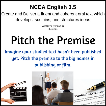 3.5 Oral Text - Pitch the Premise
