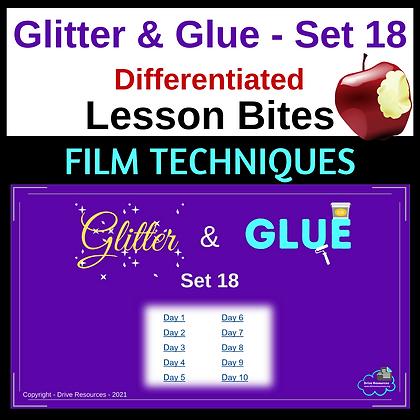 Glitter and Glue Lesson Bites - Set 18 - Film Techniques