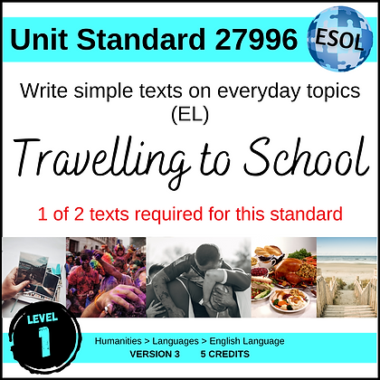 US27996 Write Simple Texts (EL -Level 1) - Travelling to School