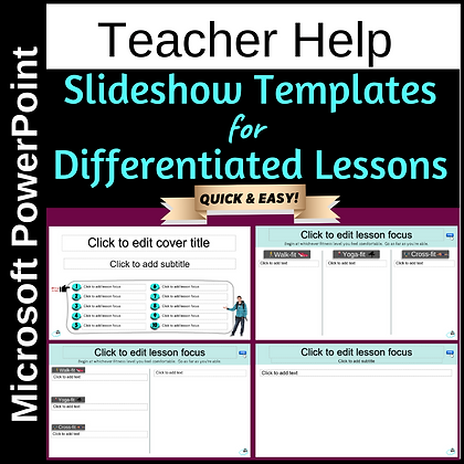 Slideshow templates for differentiated lessons