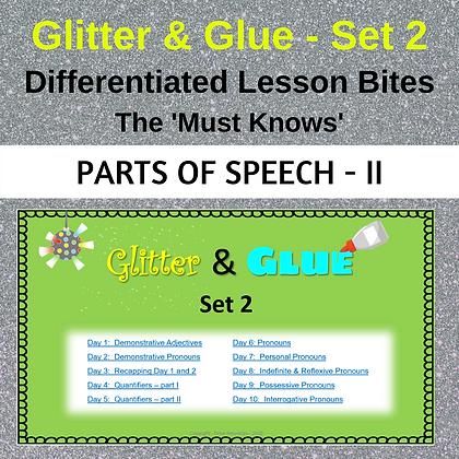 Glitter and Glue Lesson Bites - Set 2 - Parts of Speech II