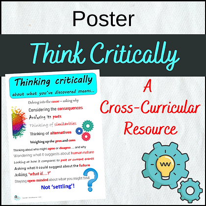 Think Critically Poster - Cross-Curricular