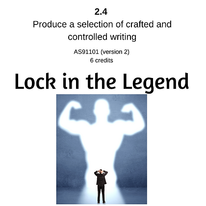 2.4 Writing - Lock in the Legend