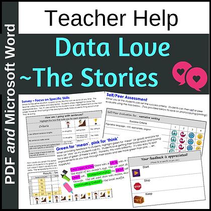 Data Love - the Stories (Anecdotal/Qualitative Data)