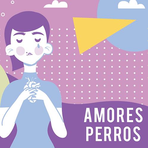 """E-BOOK """"AMORES PERROS"""" + GRATIS la guía de Alimentación Intuitiva"""