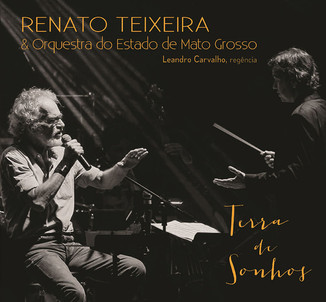 Tudo é paixão e sertão na sinfonia de Renato Teixeira em disco orquestral