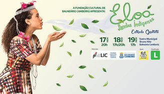 Hoje tem o espetáculo Eloá Lendas indígenas em Balneário Camboriú