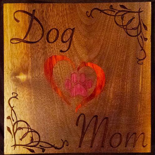 DOG MOM SIGN