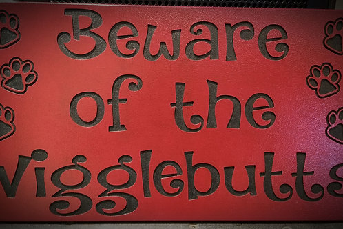 Beware of the wigglebutts