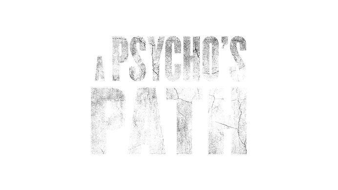 A Psychos Path Title Treatment.png