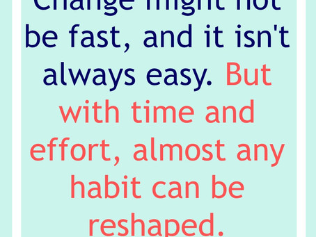 One Habit Changed Everything!