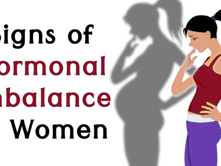 """Top 5 Ways To Tell If You Have """"Hormonal Imbalance"""""""