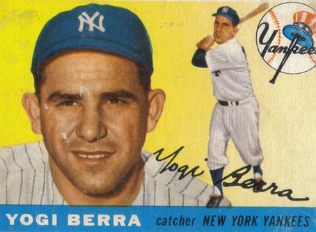 "Yogi Berra said... ""You can see a lot just by looking up."""