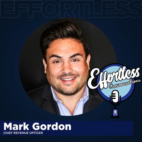 Effortless Conversations – Mark Gordon