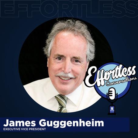 EFFORTLESS CONVERSATIONS - Jim Guggenheim