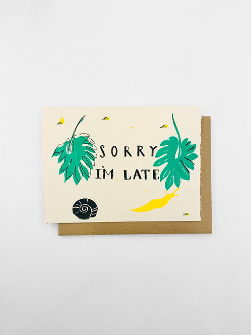 Sorry I'm Late   Greeting Card