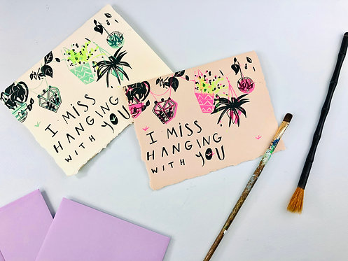 I Miss Hanging With You | Greeting Card