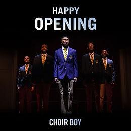 Choir Boy Opening Night Tile - Resized f