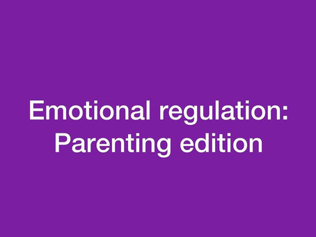 Real life example: Parenting and regulating
