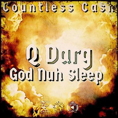 Q DARG GOD NUH SLEEP.jpeg