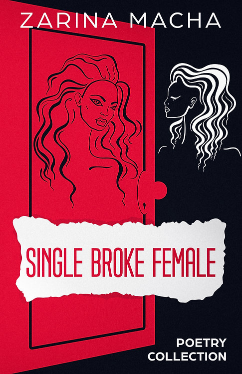 Single Broke Female: Poetry Collection (Paperback)