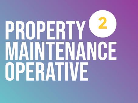 Property Maintenance Operative  Level 2