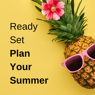 Ready Set Plan Your Summer