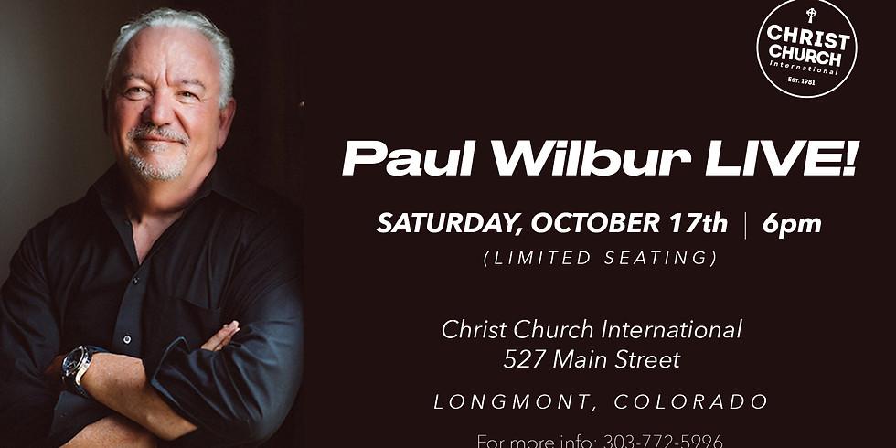 Paul Wilbur LIVE - SAT - 6pm