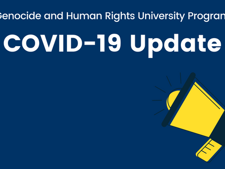 Genocide and Human Rights University Program (GHRUP) COVID-19 Update