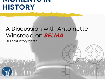 Film and Seminal Moments in History: A Discussion with Antoinette Winstead on Selma (Event)