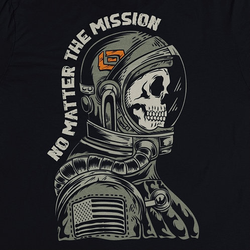 No Matter the Mission Tee