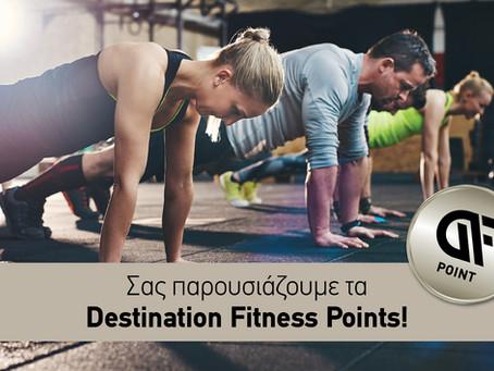 NEWS - Destination Fitness Points!