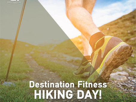 Destination Fitness Hiking Day