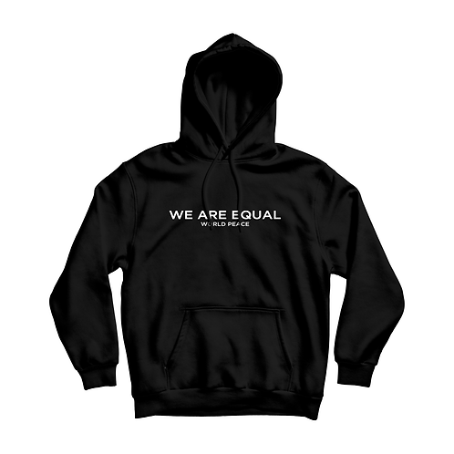 WE ARE EQUAL HOODIE