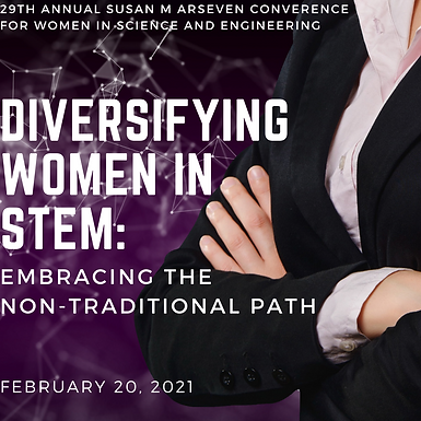 Susan M. Arseven Conference for Women in Science and Engineering