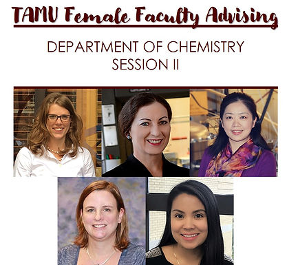 TAMU Female Faculty Advising w/ Department of Chemistry - Session II