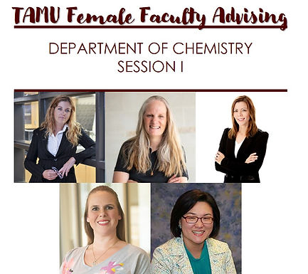 TAMU Female Faculty Advising w/ Department of Chemistry - Session I