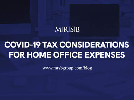 COVID-19 Tax Considerations for Home Office Expenses