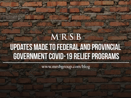 Updates to the Federal & Provincial Government COVID-19 Relief Programs