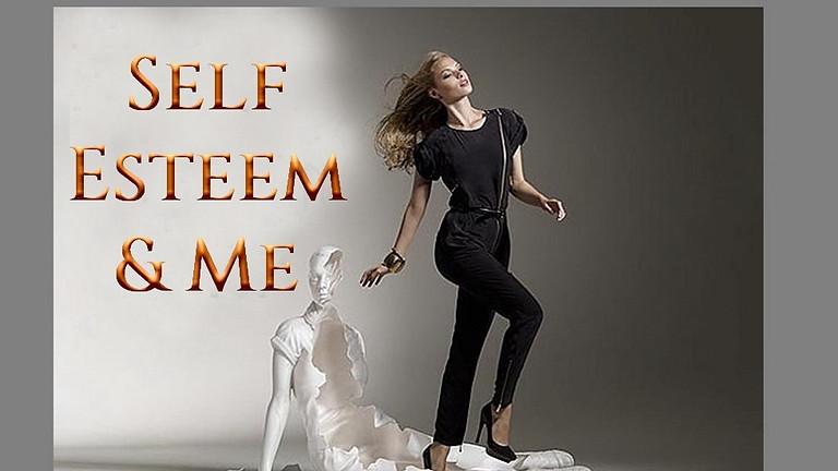 Self-Esteem and Me
