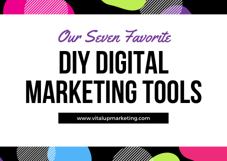 Top 7 Tools for DIY Marketing