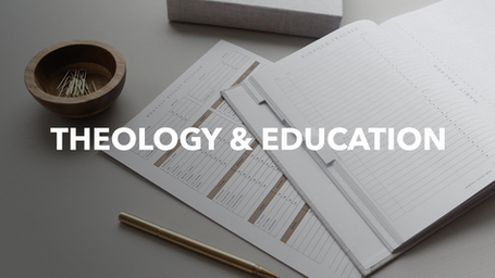 Theology & Education