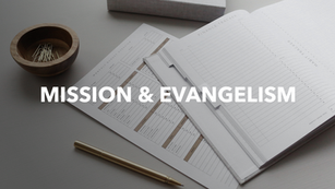 Mission & Evangelism